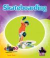 Skateboarding - Sarah Tieck
