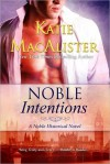 Noble Intentions - Katie MacAlister