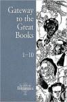 Gateway to the Great Books - Robert Maynard Hutchins, Mortimer J. Adler, Clifton Fadiman