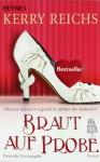 Braut auf Probe - Kerry Reichs, Ursula C. Sturm