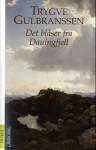 Det blåser fra Dauingfjell - Trygve Gulbranssen