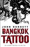 Bangkok Tattoo (Sonchai Jitpleecheep 2) - John Burdett