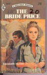 The Bride Price - Elizabeth Hunter