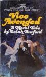 Vice Avenged : A Moral Tale - Lolah Burford