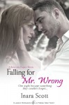 Falling for Mr. Wrong - Inara Scott
