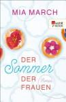 Der Sommer der Frauen (German Edition) - Mia March, Sabine Längsfeld