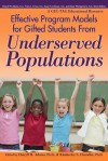 Effective Program Models for Gifted Students from Underserved Populations - Cheryll Adams, Kimberley Chandler