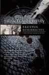 Faustus Resurrectus - Thomas J. Morrissey