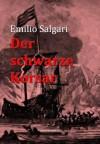 Der schwarze Korsar (German Edition) - Emilio Salgari