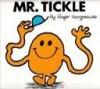 Mr. Tickle (Mr. Men Books) - Roger Hargreaves