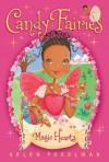 Magic Hearts (Candy Fairies) - Helen Perelman, Erica-Jane Waters