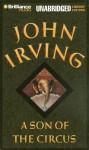 A Son of the Circus - John Irving, David Colacci