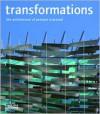Transformations The Architecture of Penoyre & Prasad - Sunand Prasad, Thomas Muirhead