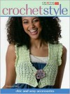Crochet Style: Chic and Sexy Accessories - Shannon Okey