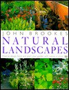 John Brookes' Natural Landscapes - John Brookes