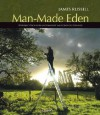 Man-Made Eden: Historic Orchards of Somerset and Gloucestershire - James Russell