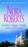 Cordina's Royal Family: Gabriella & Alexander - Nora Roberts