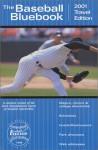 2001 Baseball Blue Book: Travel Edition - John Montague