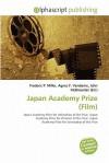 Japan Academy Prize (Film) - Frederic P. Miller, Agnes F. Vandome, John McBrewster