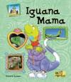 Iguana Mama - Anders Hanson