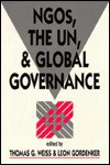 NGOs, the UN, and Global Governance - Thomas G. Weiss, Leon Gordenker