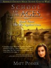 School of the Ages: The War Against Love (School of the Ages Series) - Matt Posner
