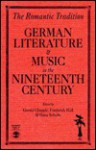 The Romantic Tradition: German Literature and Music in the Nineteenth Century - Gerald Chapple