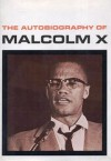 The Autobiography Of Malcolm X - Alex Haley, Gilbert Sorrentino