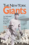 New York Giants An Informal History of a Great Baseball Club - Frank Graham, Ray Robinson