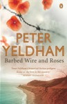 Barbed Wire and Roses - Peter Yeldham, Bill Conn