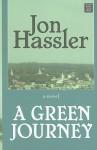 A Green Journey (Premier Fiction Series) - Jon Hassler
