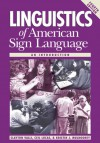 Linguistics of American Sign Language: An Introduction, 4th Ed. - Clayton Valli, Ceil Lucas, Kristin J. Mulrooney