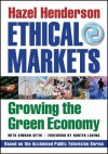 Ethical Markets: Growing the Green Economy - Hazel Henderson
