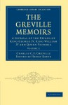 The Greville Memoirs: A Journal of the Reigns of King George IV, King William IV and Queen Victoria -- Volume 5 - Charles Cavendish Fulke Greville, Henry Reeve