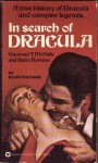 In Search of Dracula: A True History of Dracula and Vampire Legends - Radu Florescu, Raymond T. McNally