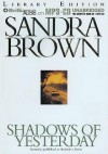 Shadows of Yesterday - Sandra Brown, Joyce Bean