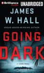 Going Dark - James W. Hall