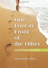One Foot in Front of the Other: Daily Affirmations for Recovery - Tian Dayton