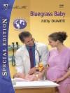 Bluegrass Baby (Silhouette Special Edition) - Judy Duarte