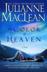 The Color of Heaven - Julianne MacLean, E.V. Mitchell, E. V. Mitchell