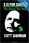 End of the Road - Catt Dahman