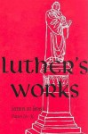 Luther's Works, Volume 5 (Genesis Chapters 26-30) - Martin Luther