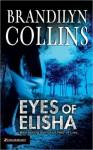 Eyes of Elisha (MP3 Book) - Brandilyn Collins, Laura Merlington
