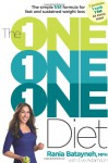 The One One One Diet: The Simple 1:1:1 Formula for Fast and Sustained Weight Loss - Rania Batayneh, MPH, Eve Adamson