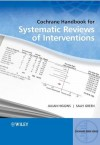 Cochrane Handbook for Systematic Reviews of Interventions (Wiley Cochrane Series??) - Julian Higgins, Sally Green