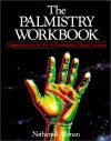 The Palmistry Workbook - Nathaniel Altman