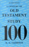 A Century of Old Testament Study - Ronald E. Clements