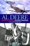 Al Deere: Wartime Fighter Pilot, Peacetime Commander - Richard C. Smith