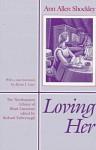Loving Her - Ann Allen Shockley, Ann Allen Scockley