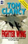 Fighter Wing: Eine Reise In Die Welt Der Modernen Kampfflugzeuge (Guided Tour) - Tom Clancy